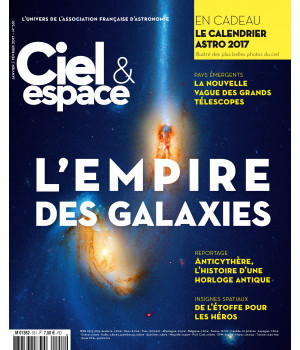 L'empire des galaxies - En cadeau : le calendrier astro 2017